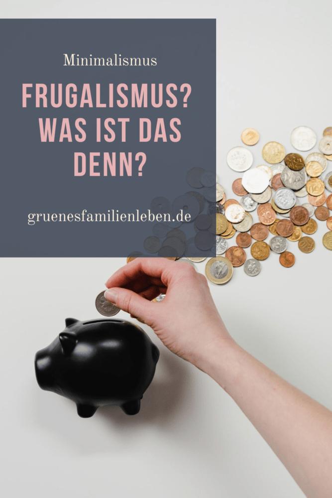 was ist frugalismus