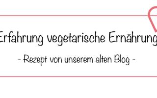 Erfahrung vegetarische Ernährung