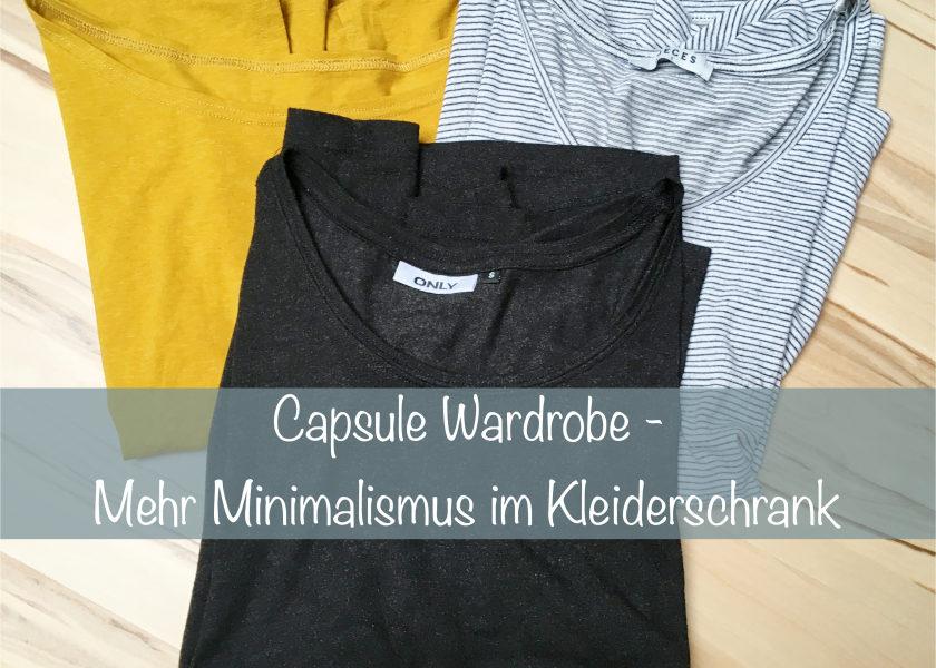 Capsule Wardrobe Minimalismus Kleiderschrank