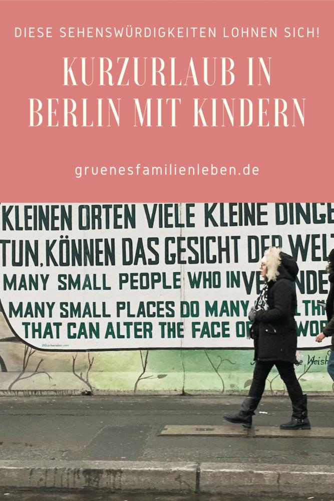 Kurzurlaub in Berlin mit Kindern