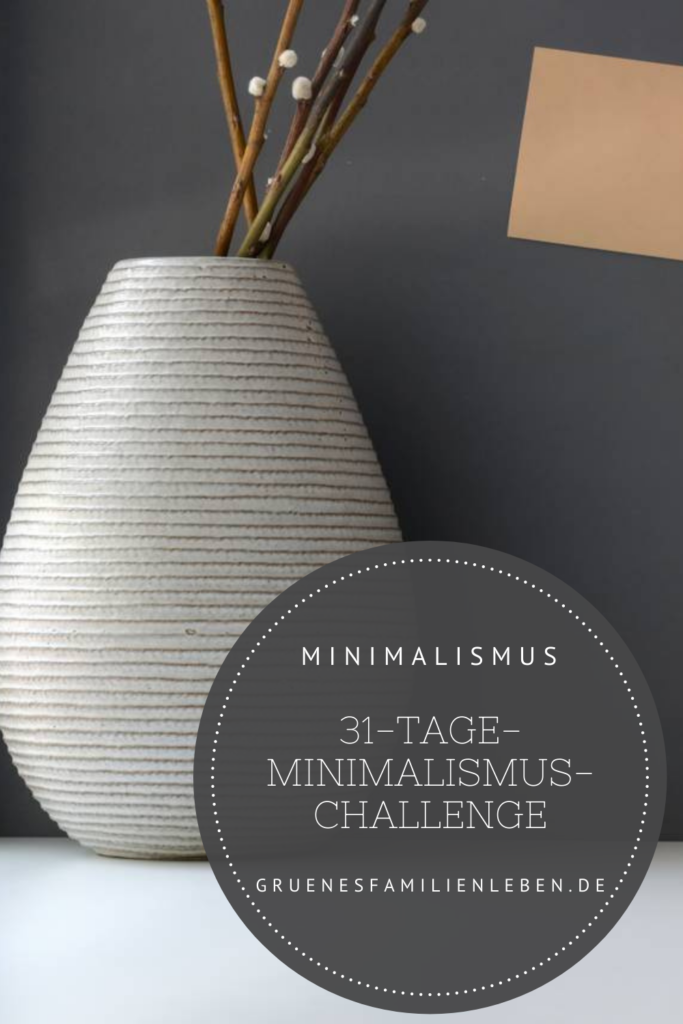 31 Tage Minimalismus Challenge