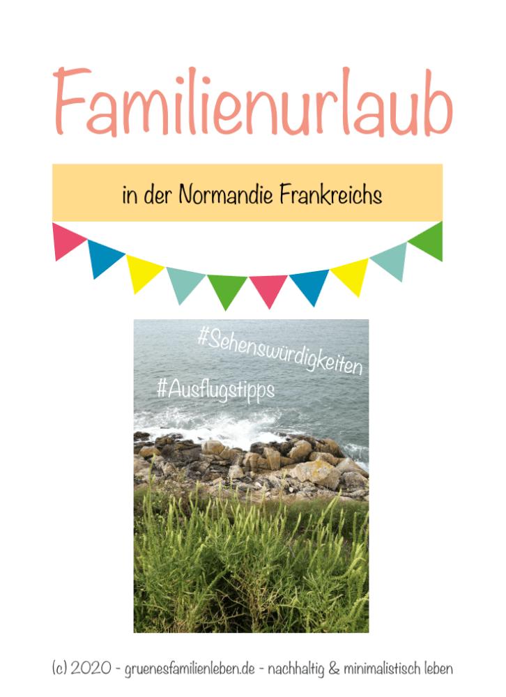 familienurlaub normandie frankreich pinterest