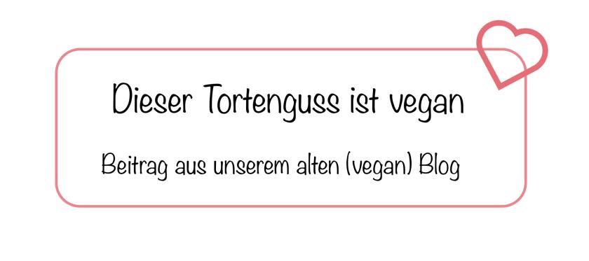 veganer Tortenguss