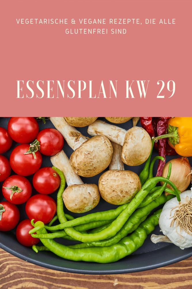 glutenfreie vegetarische Rezepte Essensplan KW 29