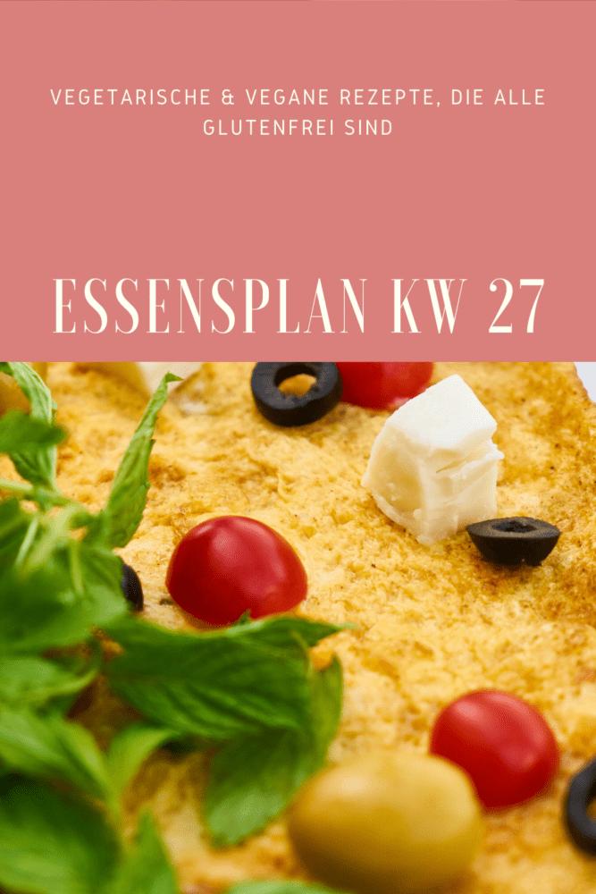 glutenfreie vegetarische Rezepte Essensplan KW 27