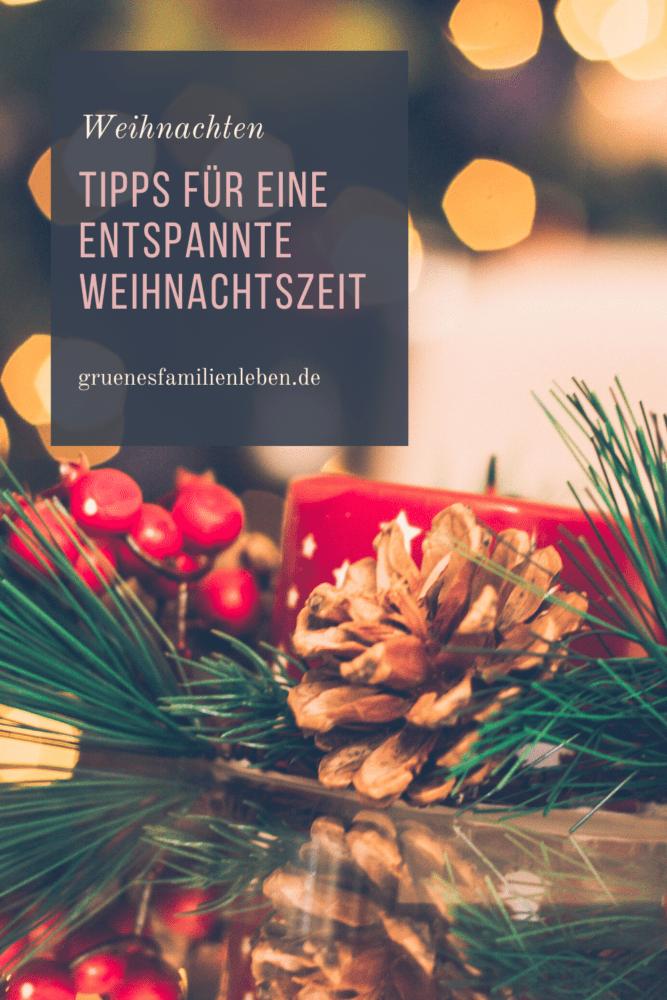 Tipps für eine entspannte Weihnachtszeit