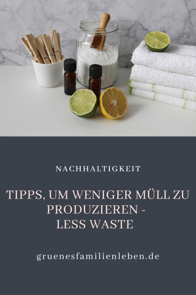 weniger Müll Less Waste