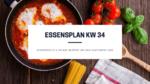 vegetarische und glutenfreie Rezepte - Essensplan KW 34
