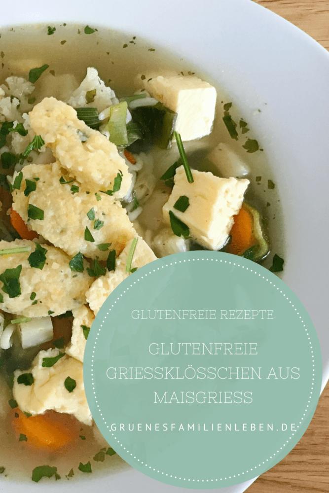 glutenfreie Grießklößchen Rezept