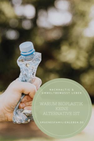 Bioplastik Biokunststoff Kritik